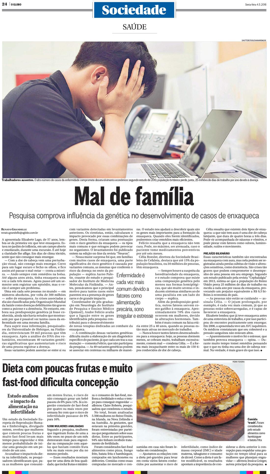 Mal de família: Pesquisa comprova influência da genética no desenvolvimento de casos de enxaqueca